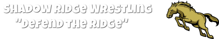 "SHADOW RIDGE MUSTANGS WRESTLING<br />""Defend The Ridge"""